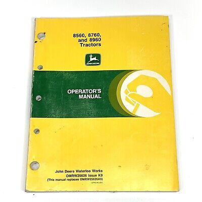 Genuine John Deere Owner Operator Manual 8560 8760 8960 Tractors Omrw25626 K9