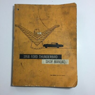 1958 Ford Thunderbird ORIGINAL Repair Shop Manual 1958 T Bird