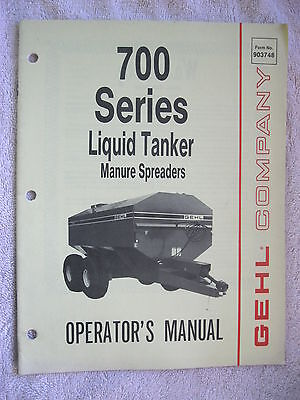 1986 Gehl 700 Series Liquid Tanker Manure Spreader Operators Manual