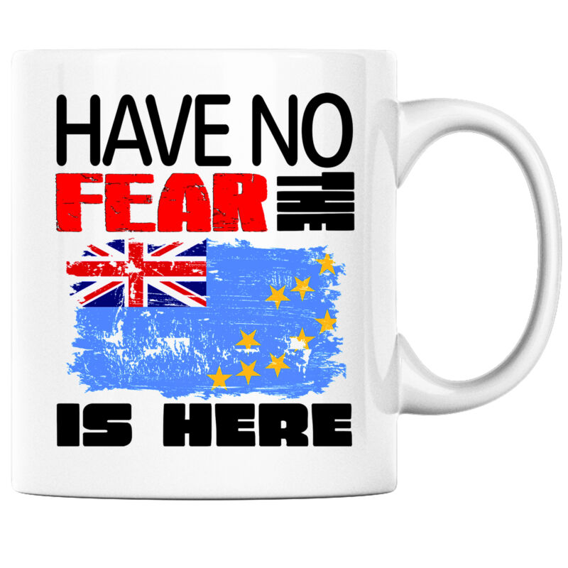 Have No Fear the Tuvaluan is Here Funny Coffee Mug Tuvalu Heritage Pride