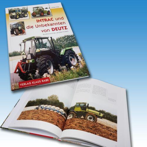 Intrac und die Unbekannten von Deutz Buch Schlepper Traktor Foto 1