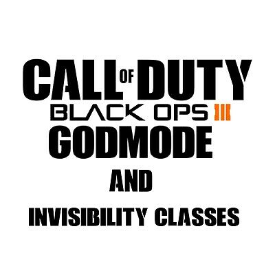 PS4 Black Ops 3 Invisibility & Godmode Classes