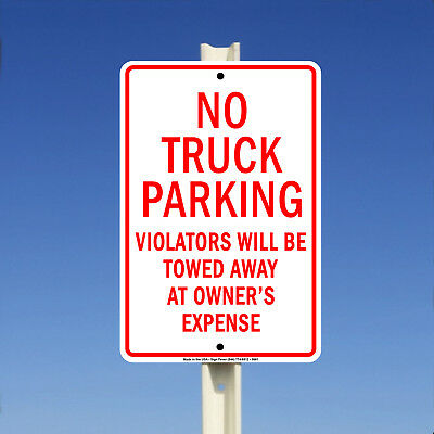 No Truck Parking Violators Will Be Towed Aluminum Metal 8x12 Sign