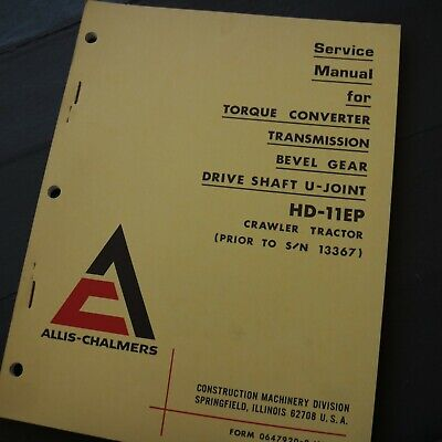 Allis Chalmers Crawler Tractor Hd-11ep Transmission Service Shop Manual Repair