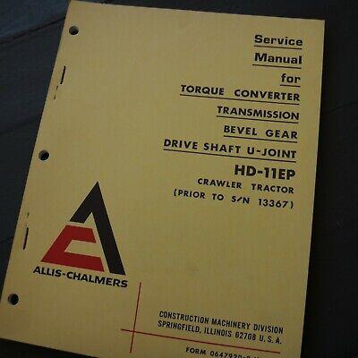 Allis Chalmers Crawler Tractor Hd-11ep Transmission Service Shop Manual Repair