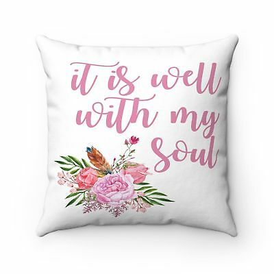 It is Well With My Soul Floral Farmhouse Pillow