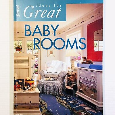 Ideas for Great Baby Rooms by Christine Olson Gedye for Sunset
