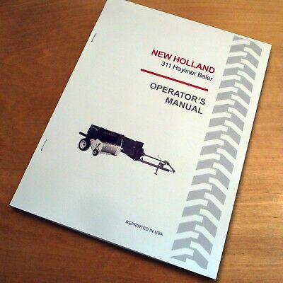 New Holland 311 Baler Hayliner Operators Owners Book Guide Manual Nh