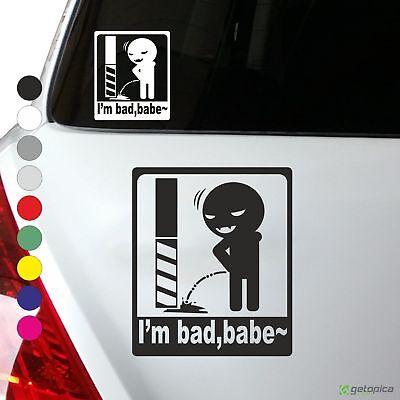 I'm bad, babe Aufkleber ca 10 x 11,8 cm JDM FUN Drift pinkeln smiley