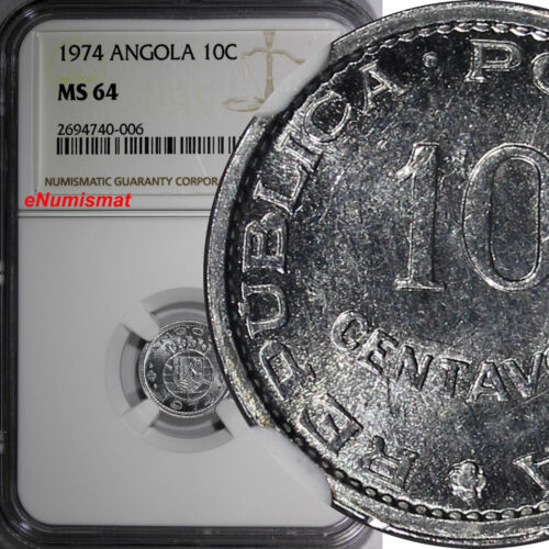 ANGOLA PORTUGUESE Aluminum 1974 10 Centavos NGC MS64 TOP GRADED BY NGC KM# 82