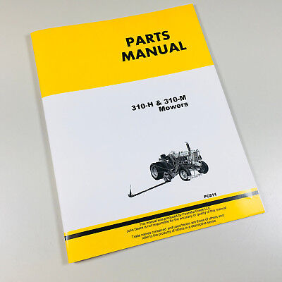 Parts Manual For John Deere 310h 310m Mower Catalog For 1010 Turf Tractor