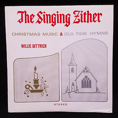 LP  The SINGING ZITHER Christmas Music & Old Time Hymns by Willie Dittrich VG+ ()