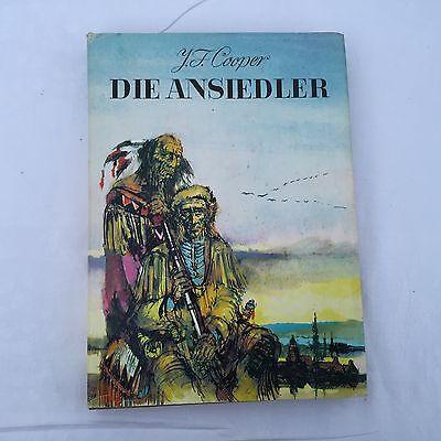 James Fenimore Cooper Die Ansiedler Großmann Verlag Neues Leben Berlin 1972