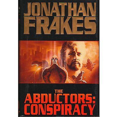 THE ABDUCTORS: CONSPIRACY Jonathan Frakes 1996 1st HC x-lib ᵚ f1