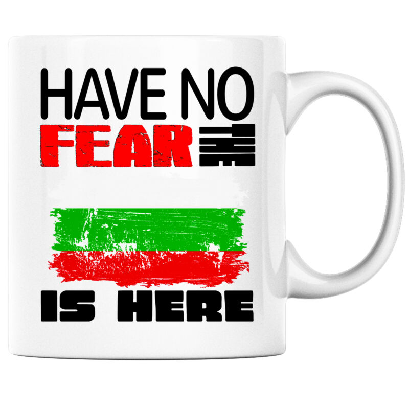 Have No Fear the Bulgarian is Here Funny Coffee Mug Bulgaria Heritage Pride