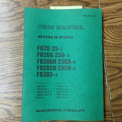 Komatsu Fb202530sghsh-3 Service Shop Repair Manual Electric Fork Lift Truck