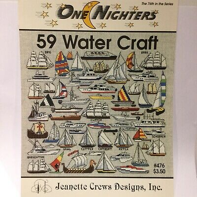 59 Water Craft One Nighters Jeanette Crews Designs Boats Sailing Ships Pattern