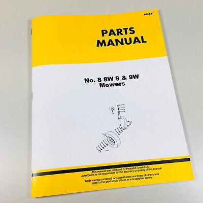 Parts Manual Catalog For John Deere 8 8w 9 9w Power Mower Sickle Bar Hay