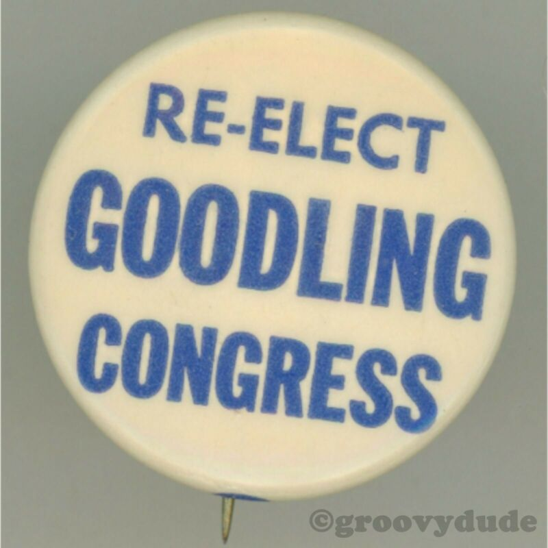 Re-Elect George A. Goodling Congress Pennsylvania PA Campaign Pin Pinback Button