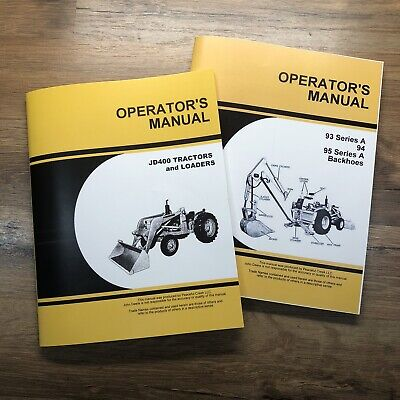Operators Manual For John Deere 400 Jd400 Tractor Backhoe Loader Owners 93 94 95