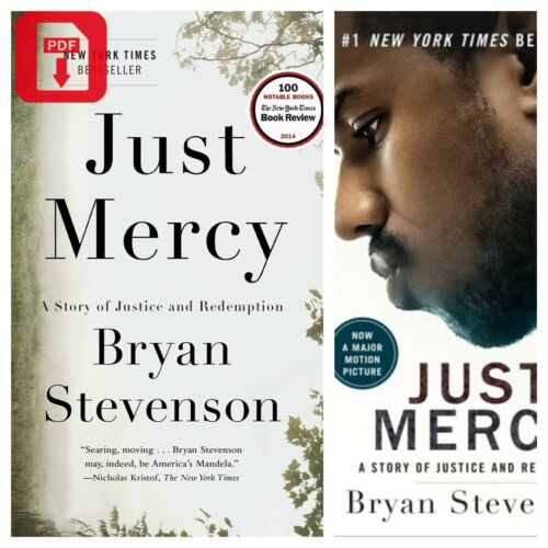 Just Mercy A Story of Justice and Redemption by Bryan Stevenson 2015 P-D-F