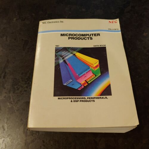 1987 NEC Microcomputer Products Vol 2 of 2. Microprocessors, Peripherals, DSP