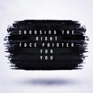 How to choose the right face painter for you
