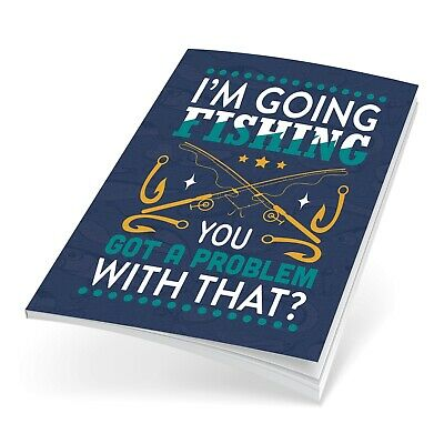 Fishing Log Book Fishing Diary Fishing Journal Fish Quote I'm Going Fishing 1179