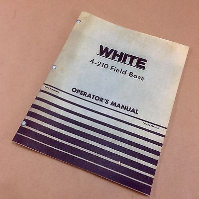 White 4-210 Field Boss Operators Owners Manual Tractor Adjustments Lubrication
