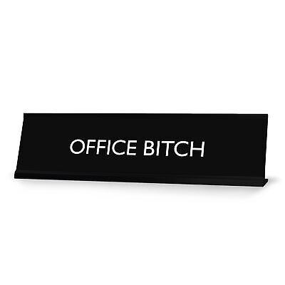 Office Bitch Novelty Desk Sign