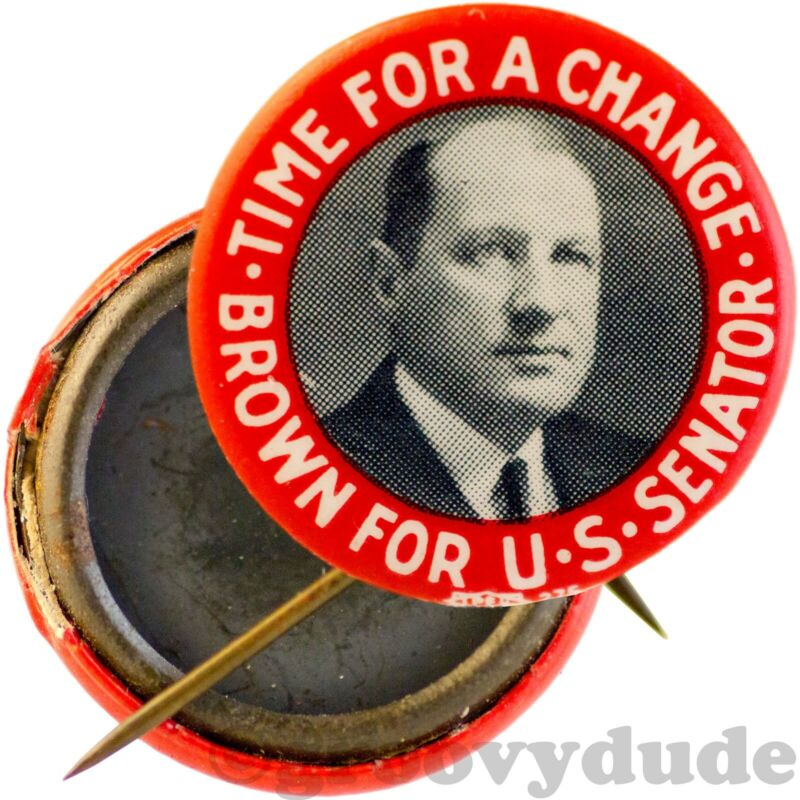 1932 Fred H. Brown For US Senate New Hampshire NH Campaign Pin Pinback Button