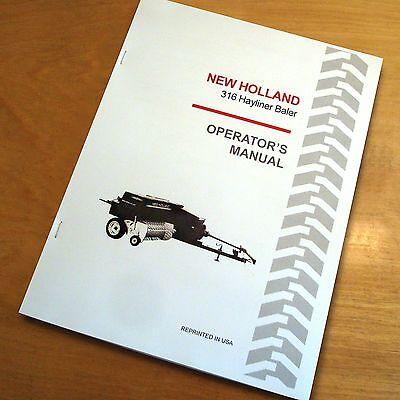 New Holland 316 Baler Hayliner Operators Owners Book Guide Manual Nh
