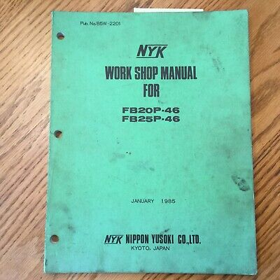 Nyk Nippon Fb20p-46 Fb25p-46 Service Shop Repair Manual Electric Fork Lift Truck