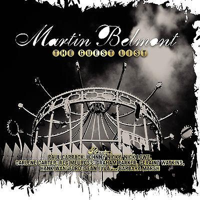 MARTIN BELMONT Guest List: Graham Parker Geraint Watkins Paul Carrack Nick Lowe+