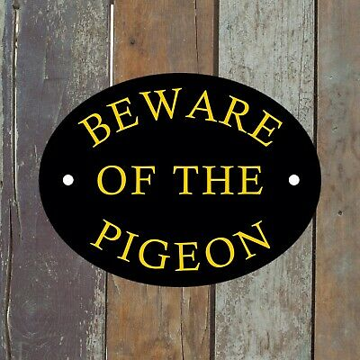 PIGEON LOFT OUTDOOR/INDOOR SIGN PRE DRILLED CAGE RINGS HOUSE B3 SHED OVAL PLAQUE