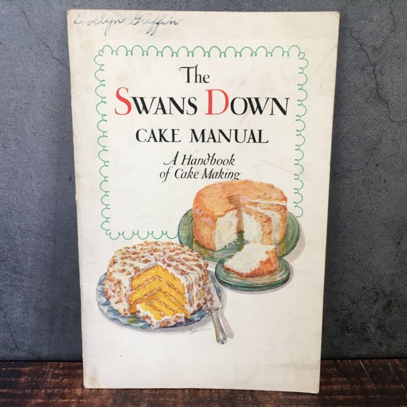 Vintage 1929 The Swans Down Cake Manual A Handbook of Cake Making Cookbook