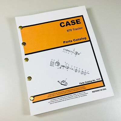 Case 970 Tractor Parts Manual Assembly Catalog Exploded Views