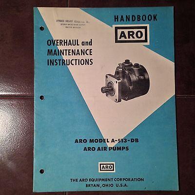 ARO Model A-513-DB Air Pump Overhaul & Maintenance Instructions Manual