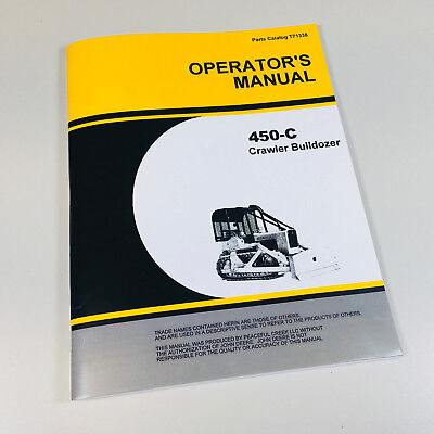 Operators Manual For John Deere 450c Crawler Tractor Dozer Bulldozer Owners Jd
