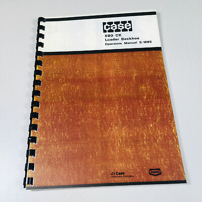 J I Case 580 Ck 580ck Loader Backhoe Operators Owners Manual Operation Controls