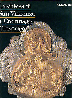 ZASTROW OLEG LA CHIESA DI SAN VINCENZO A CREMNAGO D'INVERIGO 1989 LOMBARDIA