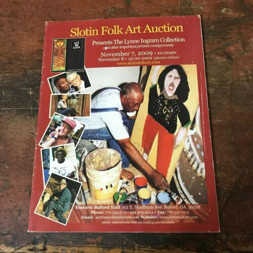 Slotin Folk Art Auction Catalog Lynne Ingram Collection 2009 Georgia