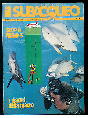 IL SUBACQUEO RIVISTA NUM. 68 ANNO VII GENNAIO 1979 EDIZ. LA CUBA SUBACQUEA