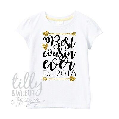 Best Cousin Ever Est 2018 Girls T-Shirt Pregnancy Announcement Cousin Gift