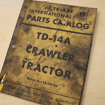 Ih International Td-14a Crawler Tractor Dozer Parts Manual Book Catalog List