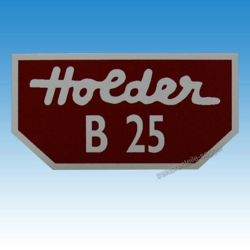 Holder Typenaufkleber für Holder B 25 klein Traktor Schlepper 01571 Foto 1