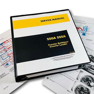 Service Manual For John Deere 550a 555a Crawler Loader Dozer Shop Book 896pgs