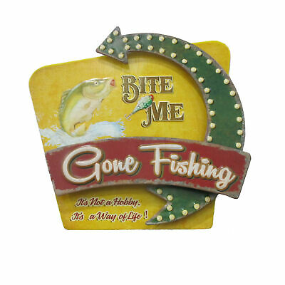 """Metal 3D Gone Fishing Sign with Quote """"It's not a hobby it's a way of life!"""""""