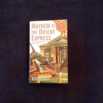 Cozy Mystery, Kylie Logan, Mayhem Orient Express, 1st Series,  Paperback