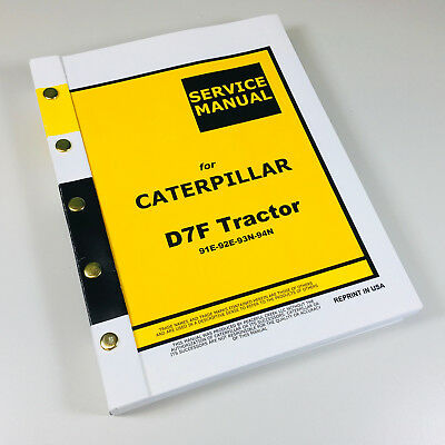 Cat Caterpillar D7f 91e 92e 93n 94n Crawler Tractor Dozer Service Repair Manual